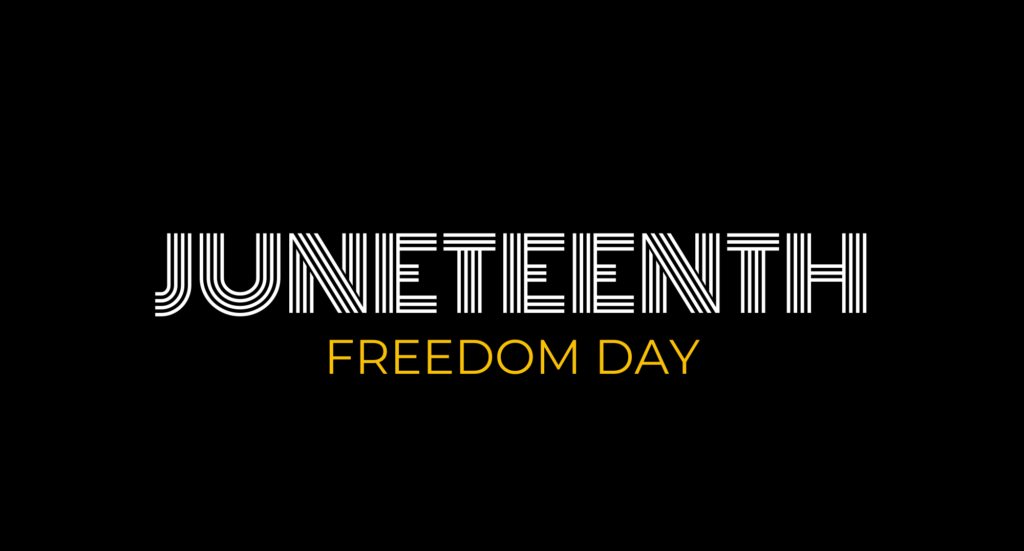 Juneteenth, Freedom Day