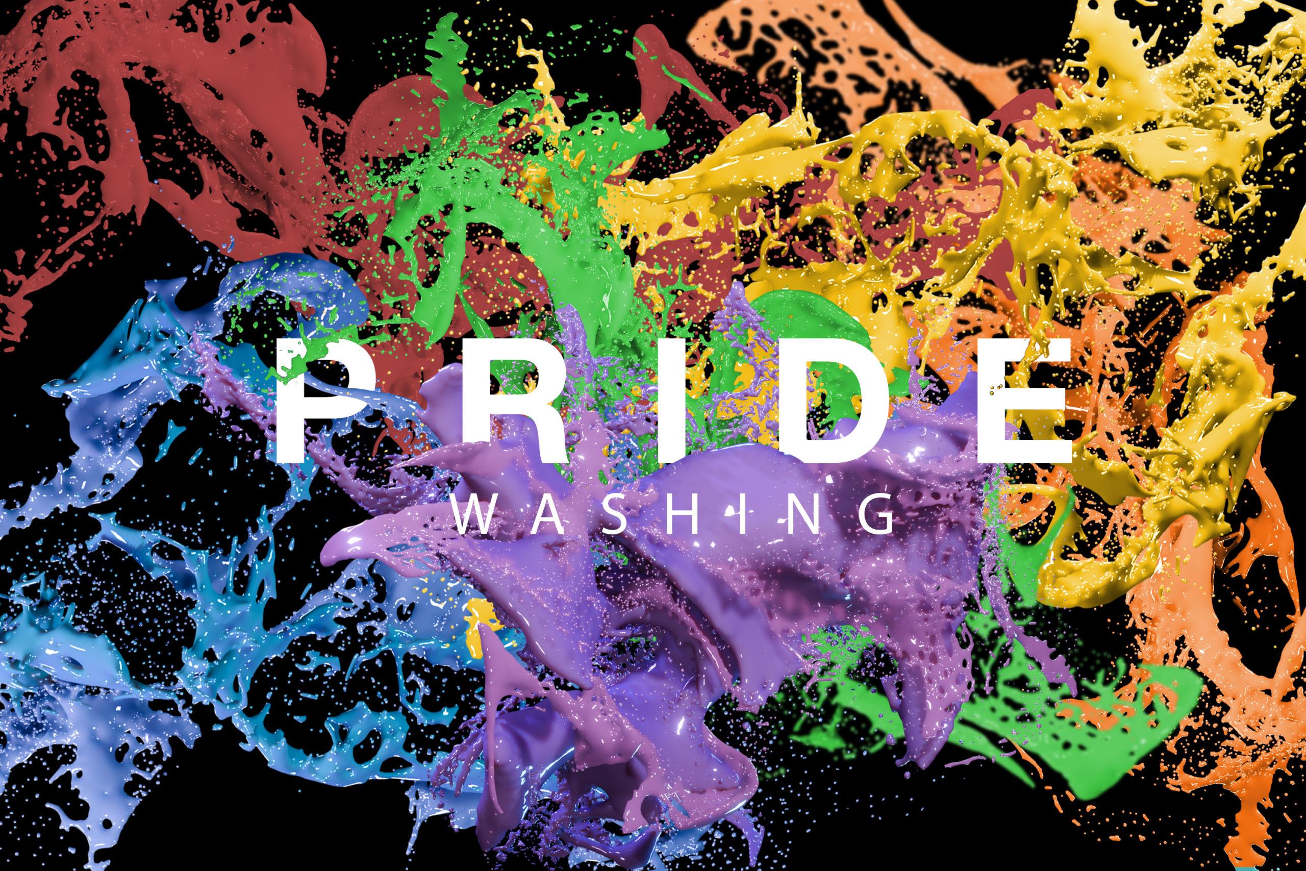 buckets of paint splashing across the words Pride Washing